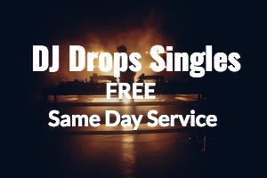 Pre Made DJ Drop Singles Voiced With Your Name
